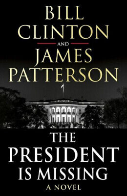 The President is Missing von Bill Clinton; James Patterson (Buch) NEU