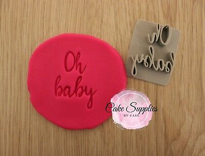 Oh Baby Fondant Embosser Cookie Stamp