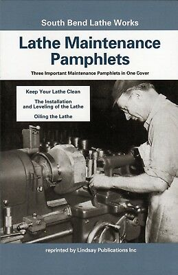 South Bend Lathe Works Lathe Maintenance Pamphlets