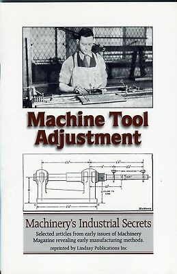 Machine Tool Adjustment, selected articles from Machinery Magazine