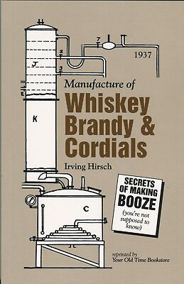 Manufacture of Whiskey Brandy & Cordials (1937)