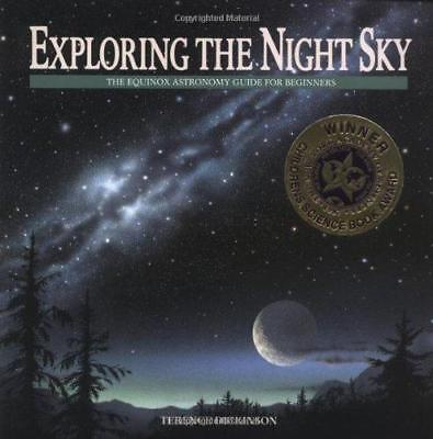 Exploring the Night Sky by Terence Dickinson (Paperback, 2001)