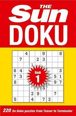 The Sun Doku Book 1: 220 Su Doku puzzles from Teaser to Terminator by The Sun...