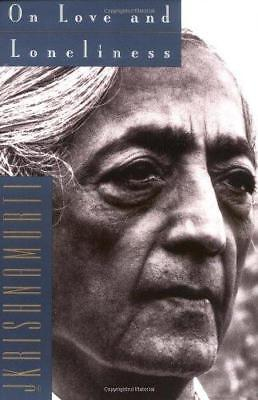 On Love and Loneliness by J. Krishnamurti (Paperback, 1994)