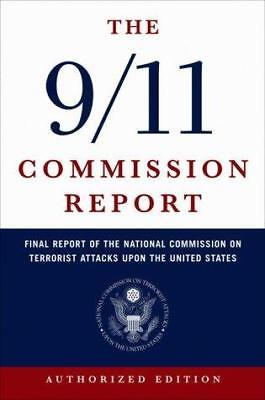 The 9/11 Commission Report Final Report of the National Commission on...