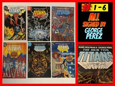 THE NEW TITANS #1-6 (2nd Series) ALL SIGNED by GEORGE PEREZ!!  Unread NM!!!