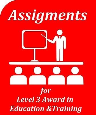 Level 3 Award In Education And Training (Qcf) Completed Assignments