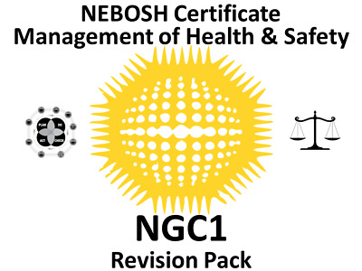 NEBOSH National General Certificate NGC1 Revision Pack