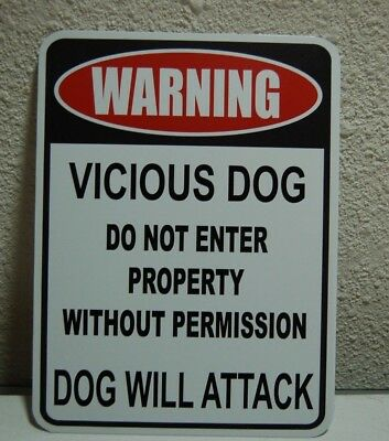 WARNING VICIOUS DOG --- DO NOT ENTER PROPERTY  METAL PVC 9x12 Yard Sign