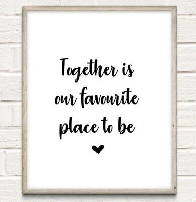 Together Favourite Place Typography Print Poster Family Love Unframed Home Quote