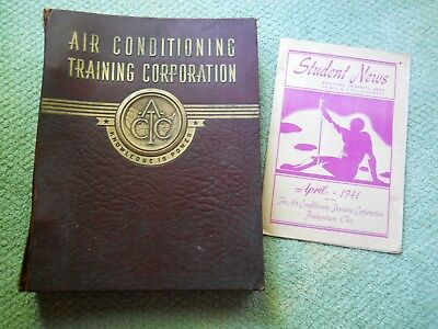 Vintage Copyright 1938 Air Conditioning Training Corporation Training Manual