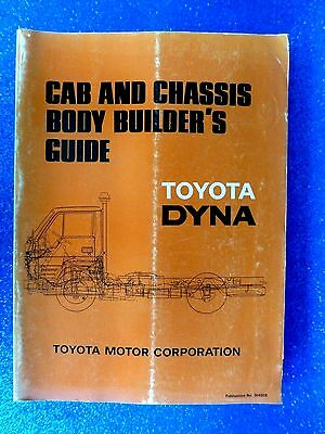 """TOYOTA """" DYNA """" 1985 Cab and Chassis  BODY BUILDER'S GUIDE / MANUAL rare"""