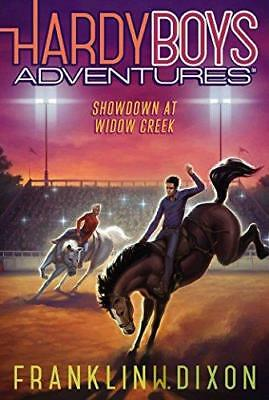 Hardy Boys Adventures #11: Showdown at Widow Creek by Franklin W. Dixon...