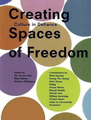 Creating Spaces of Freedom: Culture in Defiance by Saqi Books (Paperback, 2002)