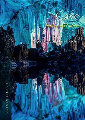 Cave: Nature and Culture by Lisa Fletcher, Ralph Crane (Paperback, 2015)