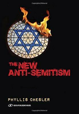 New Anti-Semitism by Phyllis Chesler (Paperback, 2015)