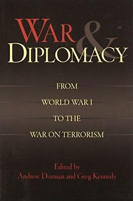 War and Diplomacy: From World War I to the War on Terrorism by Professor Greg...