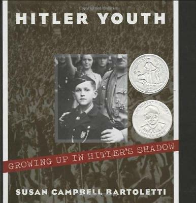 Hitler Youth: Growing Up in Hitler's Shadow by Susan Campbell Bartoletti...