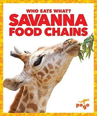 Savanna Food Chains by Rebecca Pettiford (Hardback, 2017)