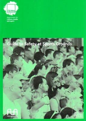 Guide to Safety at Sports Grounds by Football Licensing Authority, Great...