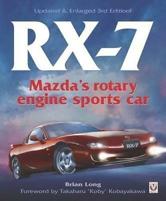 RX-7 Mazda's Rotary Engine Sports Car by Brian Long (Paperback, 2017)