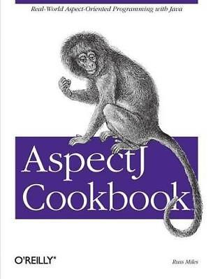 AspectJ Cookbook by Russell Miles (Paperback, 2004)