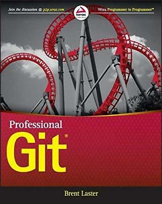 Professional Git by Brent Laster (Paperback, 2016)