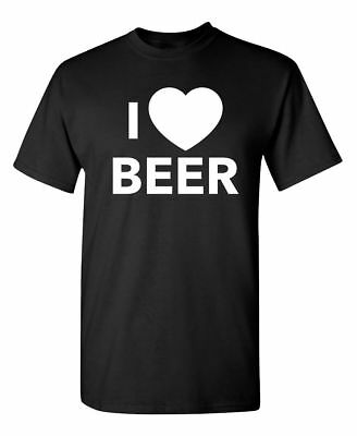 I Love Beer Sarcastic Cool Graphic Gift Idea Adult Humor Funny Novelty T-Shirt