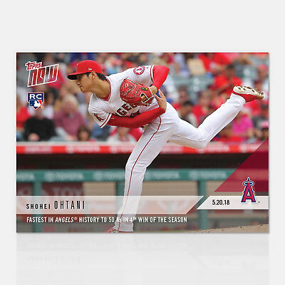 2018 SHOHEI OHTANI 4th WIN OF SEASON FASTEST 50 K's ANGELS HISTORY TOPPS NOW 234