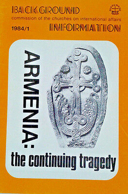 Armenia:The Continuing Tragedy Churches On International Affairs Paperback 1984