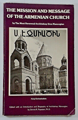 Holy Etchmiadzin The Mission And Message Of The Armenian Church (Paperback 1983)