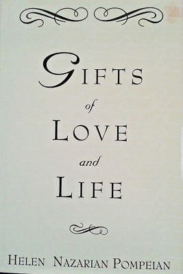 Gifts Of Love And Life by Helen N. Pompeian (Hardcover,1995)
