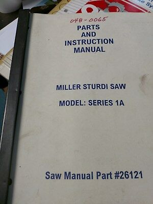 Miller Sturdi Model Series 1A Saw - Parts And Instruction Manual