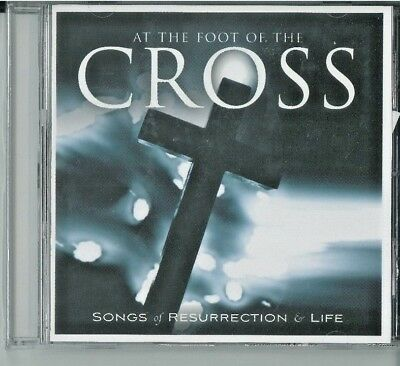 At The Foot Of The Cross - Songs Of Resurrection & Life (New, CD, Integrity)