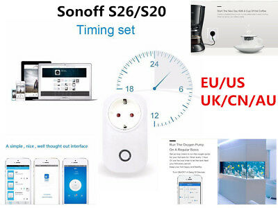 Sonoff S26/S20 WIFI Smart Control Timer Socket US/UK/CN/AU/EU for Cellphone LOT