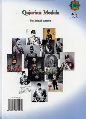 Medals, Orders and Decorations of  Qajar Period Book