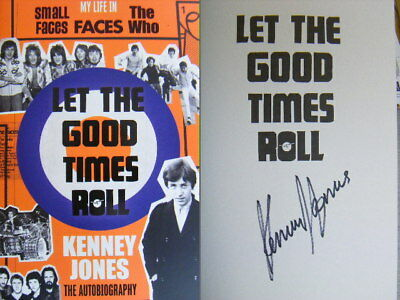 Signed Book Let The Good Times Roll by Kenney Jones Hdbk 1st Edn 2018