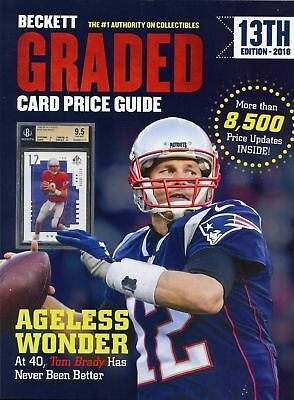 Beckett 2018 Annual Graded Card Price Guide Book 13th Edition Tom Brady Cover
