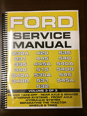 Ford 420 445 445A 515 530A 531 Industrial Tractor Service Manual Overhaul Vol 3