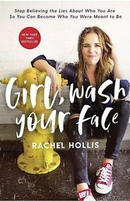 Girl Wash Your Face Stop Believing The Lies  By Rachel Hollis-Hardcover-New