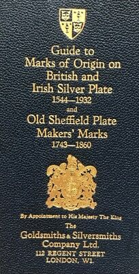 Guide To Marks Of Origin On British And Irish Silver Plate 1544-1932