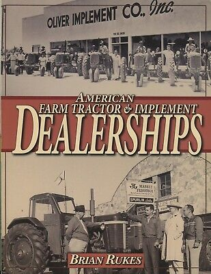 American Farm Tractor & Implement Dealerships by Brian Rukes