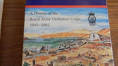history of the royal army ordnance corps,1945--1982.