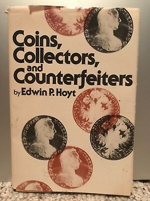 Coins, Collectors, and Counterfeiters - Edwin P. Hoyt.  FREE SHIPPING!