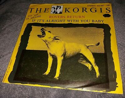 """7"""" Vinyl - THE KORGIS - ROVERS RETURN/If its alright with you Baby (80s Single)"""