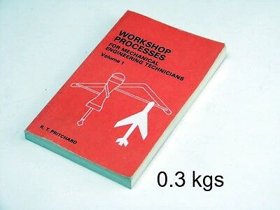 Workshop Processes for Mechanical Engneering Technicians Vol 1