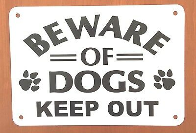 "BEWARE OF DOGS KEEP OUT PAWS  sign 10"" x 7"" aluminum"