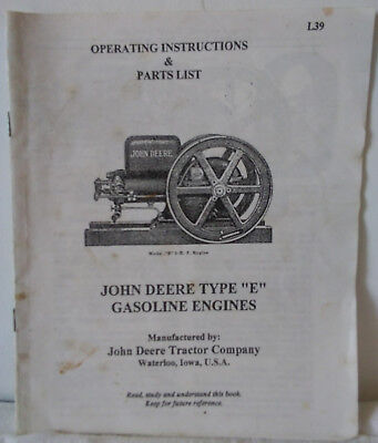 """Operating Instructions & Parts List For John Deere Type """"e"""" Gasoline Engines"""