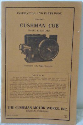 Instruction And Parts Book For Cushman Cub Model R Engines