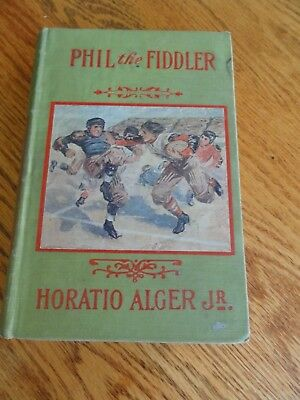 Phil The Fiddler by Horatio Alger Jr. HB Vintage Book, M.A. Donahue, Chicago